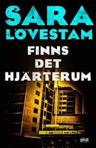 Finns det hjärterum (e-bok) av Sara Lövestam