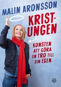 Kristungen (e-bok) av Malin Aronsson