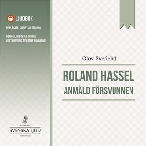 Anmäld Försvunnen (ljudbok) av Olov Svedelid
