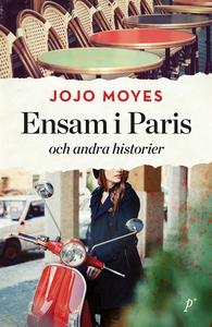 Ensam i Paris och andra historier (e-bok) av Jo