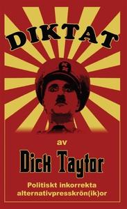Diktat av Dick Taytor (e-bok) av Dick Taytor