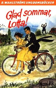 Lotta 43 - Glad sommar, Lotta! (e-bok) av Merri
