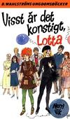Lotta 44 - Visst är det konstigt, Lotta!