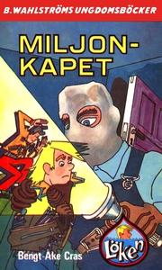 Löken 6 - Miljon-kapet (e-bok) av Bengt-Åke Cra