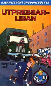 Löken 10 - Utpressar-ligan (e-bok) av Bengt-Åke