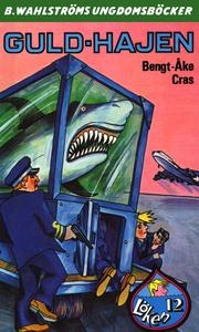 Löken 12 - Guld-hajen (e-bok) av Bengt-Åke Cras
