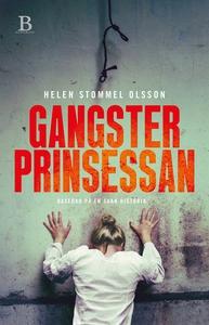 Gangsterprinsessan (e-bok) av Helen Stommel Ols