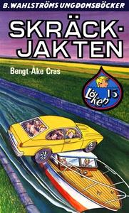 Löken 15 - Skräck-jakten (e-bok) av Bengt-Åke C