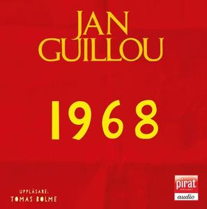 1968 (ljudbok) av Jan Guillou