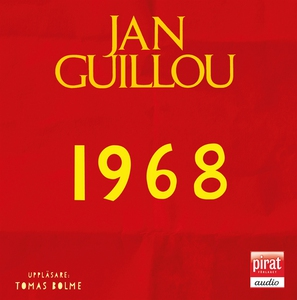 1968 (ljudbok) av Jan Guillou
