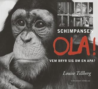 Schimpansen Ola! Vem bryr sig om en apa? (ljudb