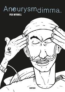 Aneurysmdimma (e-bok) av Per Myrhill