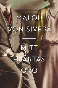 Mitt hjärtas oro (e-bok) av Malou von Sivers
