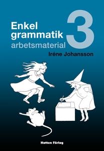 Enkel grammatik - arbetsmaterial (e-bok) av Iré