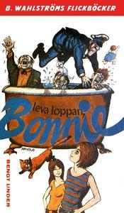 Bonnie 7 - Leva loppan, Bonnie (e-bok) av Bengt