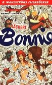 Bonnie 8 - Läckert, Bonnie