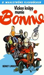 Bonnie 17 - Vicken knäpp mumie, Bonnie (e-bok)