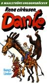 Dante 20 - Rena cirkusen, Dante