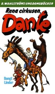 Dante 20 - Rena cirkusen, Dante (e-bok) av Beng