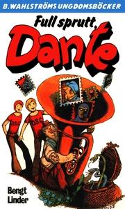 Dante 22 - Full sprutt, Dante (e-bok) av Bengt