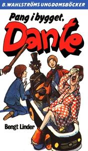Dante 23 - Pang i bygget, Dante (e-bok) av Beng
