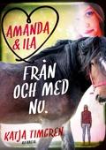 Amanda & Ila från och med nu