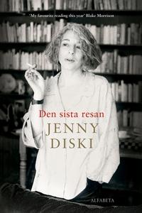 Den sista resan (e-bok) av Jenny Diski