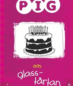 Pig 6: Pig och glasstårtan (ljudbok) av Barbara