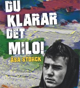 Milo 3: Du klarar det, Milo! (ljudbok) av Åsa S