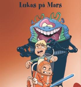 Lukas 6: Lukas på Mars (ljudbok) av Dorthe Skyt