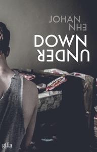 Down under (e-bok) av Johan Ehn