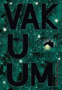 Vakuum (e-bok) av Mia Öström