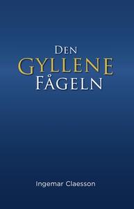 Den gyllene fågeln (e-bok) av Ingemar Claesson