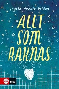 Allt som räknas (e-bok) av Ingrid Ovedie Volden