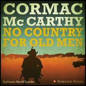 No Country for Old Men (ljudbok) av Cormac McCa