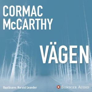 Vägen (ljudbok) av Cormac McCarthy