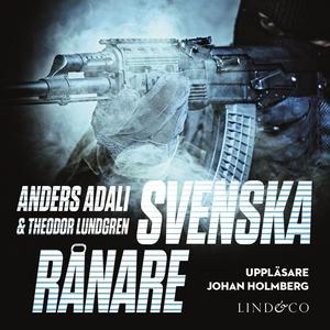 Svenska rånare (ljudbok) av Anders Adali