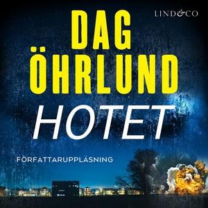 Hotet (ljudbok) av Dag Öhrlund