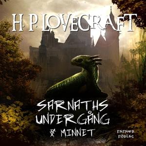 Sarnaths undergång & Minnet (ljudbok) av H. P.