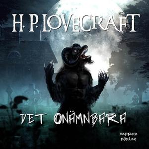 Det onämnbara (ljudbok) av H. P. Lovecraft