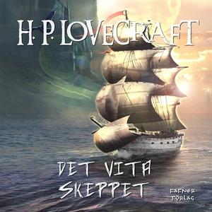 Det vita skeppet (ljudbok) av H. P. Lovecraft