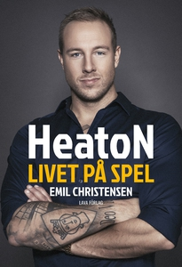HeatoN – livet på spel (e-bok) av Emil Christen