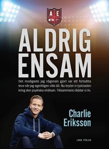 Aldrig ensam (e-bok) av Charlie Eriksson