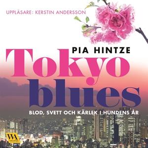 Tokyo blues (ljudbok) av Pia Hintze
