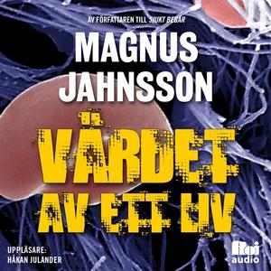 Värdet av ett liv (ljudbok) av Magnus Jahnsson