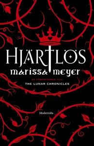 Hjärtlös (e-bok) av Marissa Meyer