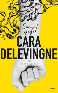 Spegel, spegel (e-bok) av Cara Delevingne