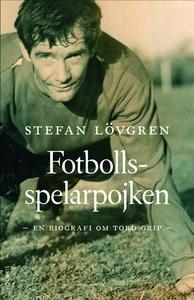 Fotbollsspelarpojken (e-bok) av Stefan Lövgren
