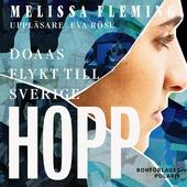 Hopp. Doaas flykt till Sverige