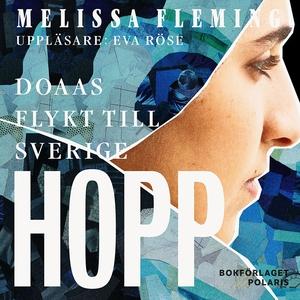 Hopp. Doaas flykt till Sverige (ljudbok) av Mel